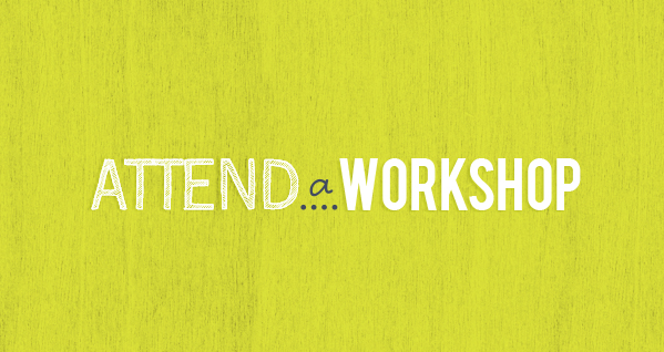 Attend a Workshop